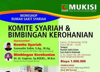 7 Nov MUKISI Komite Syariah RS Syariah Akan Jadi Pengawas Internal RS Di Sisi Syariah